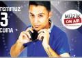 MüzikOnair ile DJ Medet Çelik Bodrum'u Sallayacak!..