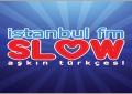 İstanbul FM Slow İstanbul'da Yayınlara Başladı