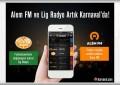 Alem FM ve Lig Radyo Artık Karnaval Uygulamasında!..